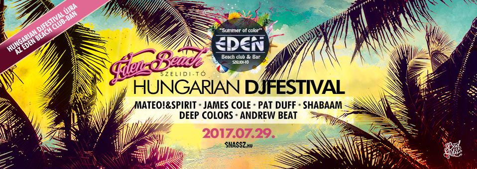 2017.07.29. – Hungarian DJFestival @ Éden Beach
